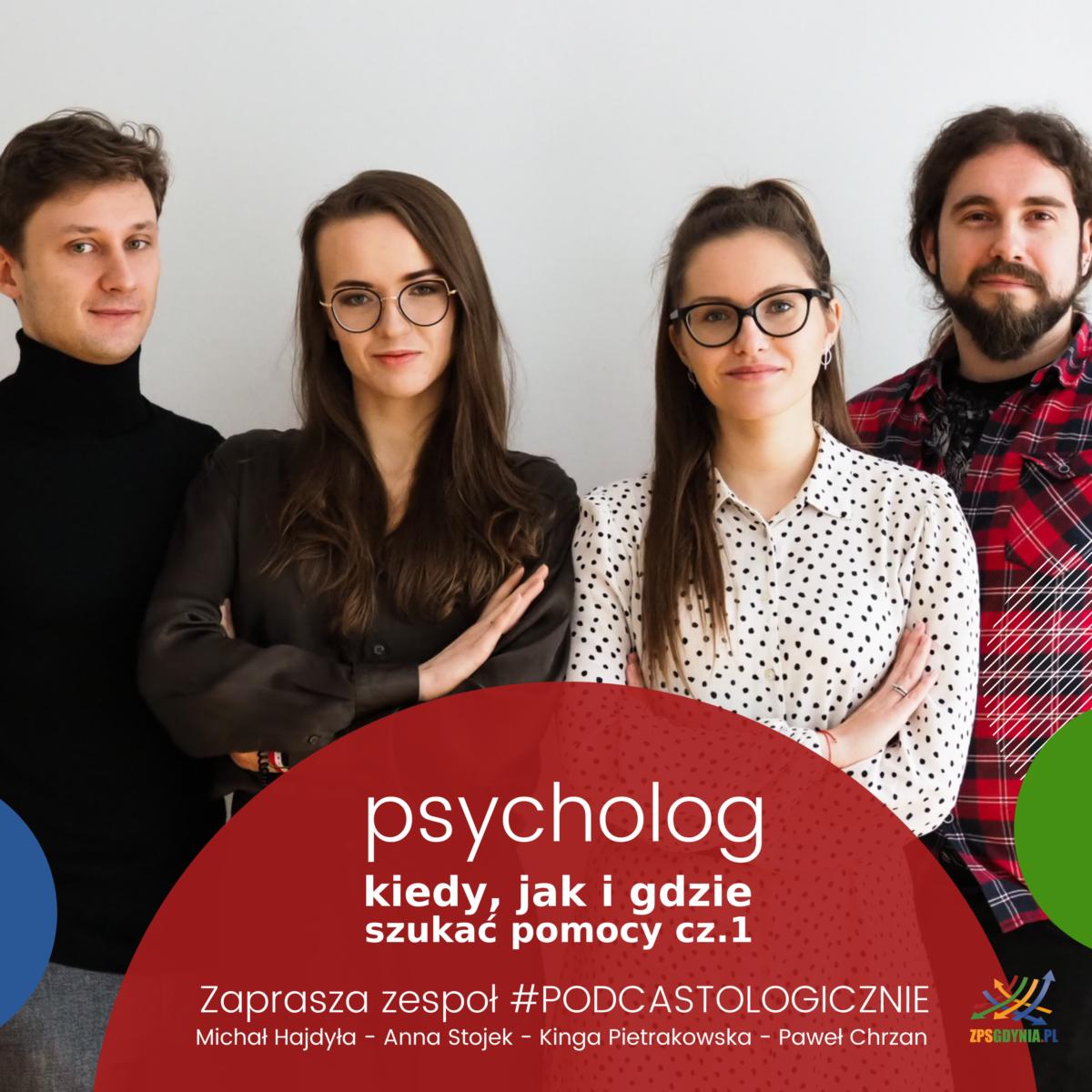 podcast temat: psycholog kiedy jak i gdzie szukać pomocy