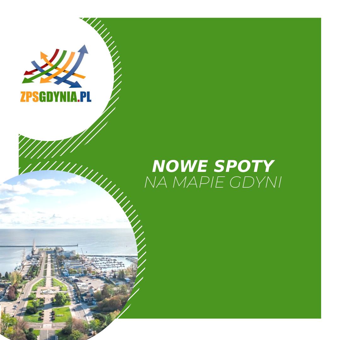 Nowe SPOTY na mapie Gdyni